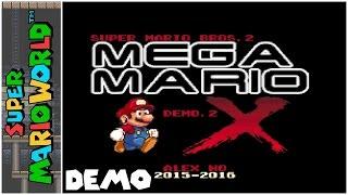 Super Mario Bros. 2: Mega Mario X (Demo 2) (2016) | Super Mario World Hack