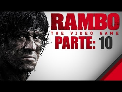 DETONADO RAMBO - THE VÍDEO GAME - SANGRE PELO NARIZ - PARTE 10