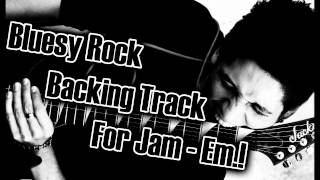Bluesy Rock Backing Track For jam! - in Em [Onur Yahya Öner]