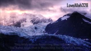 This Is The Al Mighty Allah   by Sheikh Suleiman Khatani