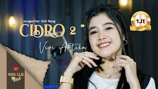 Download lagu CIDRO 2 - VIVI ARTIKA ( MAHA LAJU MUSIK)