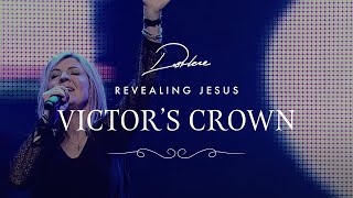 Victor's Crown from Darlene Zschech's #RevealingJesus Project
