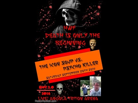 HWF Death is Only the Beginning. September 20 2014 (BLOODY!)