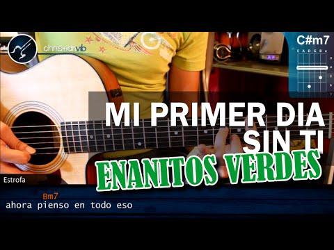 Como tocar Mi primer dia Sin Ti ENANITOS VERDES en Guitarra Acustica HD Tutorial COMPLETO