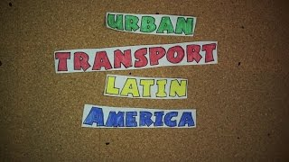 Urban Transport in Latin America