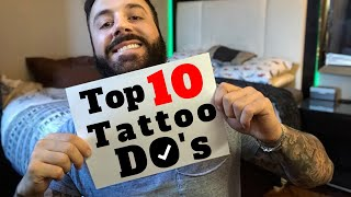 TOP 10 DO'S you must Know BEFORE GETTING A TATTOO!! 2019