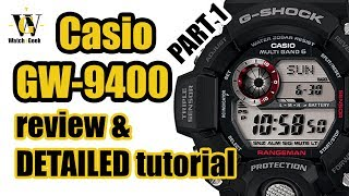 Casio GW 9400 Rangeman 3410 - review & detailed tutorial on how to set up and use all the functions