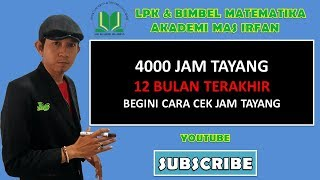 Menghitung 4000 Jam Tayang Youtube - 12 Bulan Terakhir