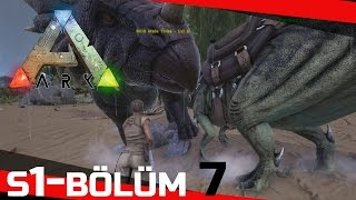 Türkçe ARK: Survival Evolved Co-op [S01B07]