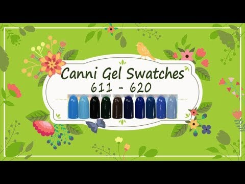 Canni Gel Paint Swatches 611 -  620