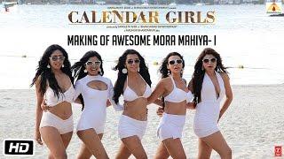 The making of 'Awesome Mora Mahiya- I'   Calendar Girls