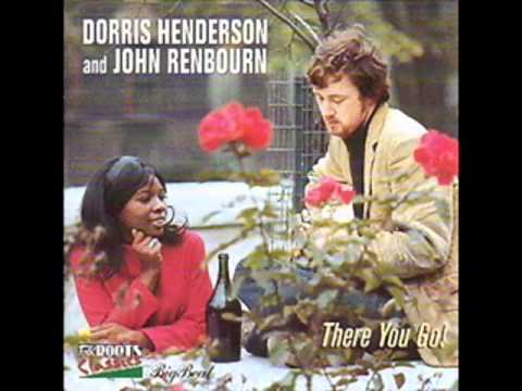 Dorris Henderson and John Renbourn - There You Go