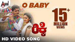 Ricky | O Baby Full HD Video | Rakshit Shetty | Haripriya | Arjun Janya | Kannada New Songs