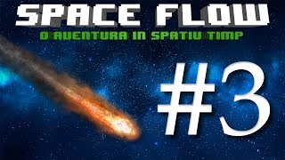Space Flow Gameplay | Level 3 | Comete