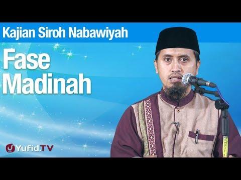 Kajian Sejarah Nabi Muhammad: Fase Madinah - Ustadz Abdullah Zaen, MA
