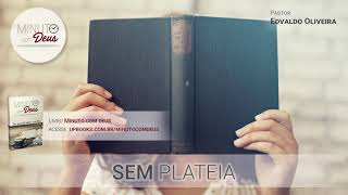SEM PLATÉIA - Minuto com Deus (Devocional)