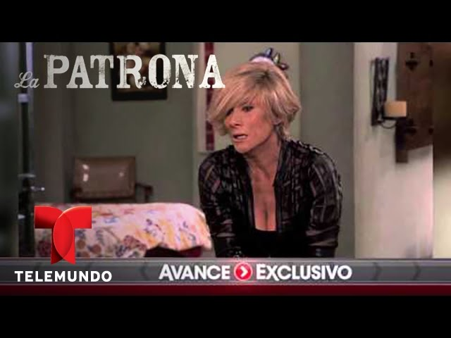 La Patrona | Avance Exclusivo 127 | Telemundo Novelas