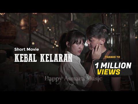 HAPPY ASMARA - KEBAL KELARAN (Official Music Video)