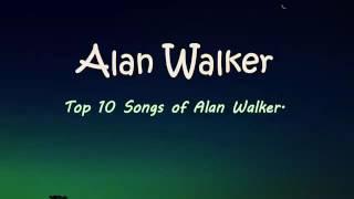 download lagu Top 10 Best Song Of Alan Walker -  gratis