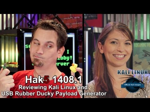 Hak5 1408.1. Reviewing Kali Linux and USB Rubber Ducky Payload Generator