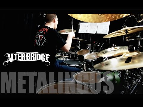Alter Bridge - Metalingus - Drum Cover