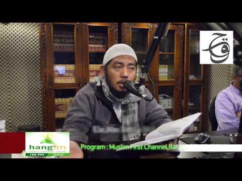 Program Muslim First Channel-Ust Abu Fairuz.MA