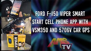 Ford F-150 Viper Smart Start Cell Phone App with VSM350 AND 5706V Car GPS, Project 45