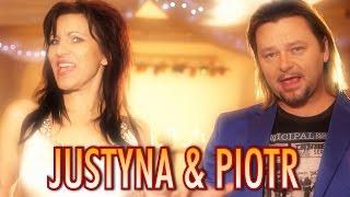 Justyna i Piotr - Wrócę po twoje serce