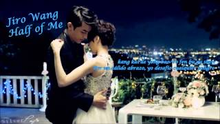 Jiro Wang - 半個人 (Half of me) Ost Fabulous Boys [Sub Español]