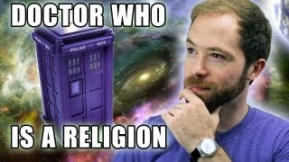 Is Doctor Who a Religion? | Idea Channel | PBS Digital Studios
