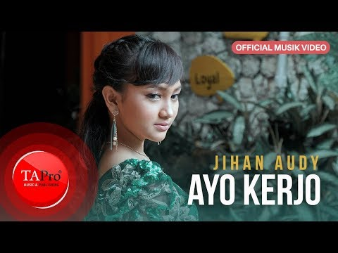 Download Jihan Audy - Ayo Kerjo  Mp4 baru