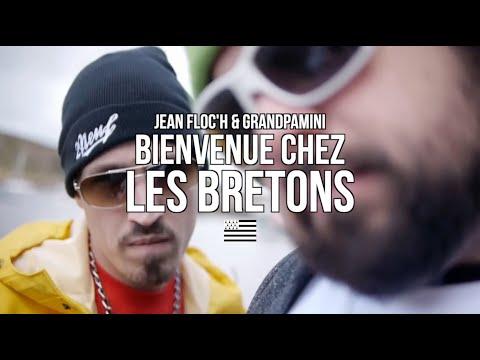 Bienvenue Chez Les Bretons - Jean Floc'h et Grandpamini