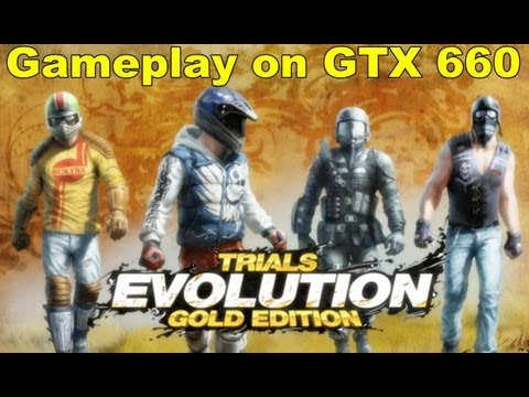 Trials Evolution Gold Edition (PC) - Gameplay on GTX 660
