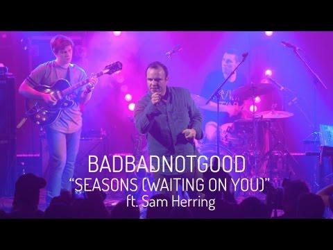 The Future Islands - Seasons Waiting On You Badbadnotgood