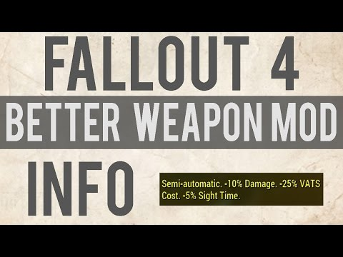 Fallout 4 Mod | Better Weapon Mod Descriptions