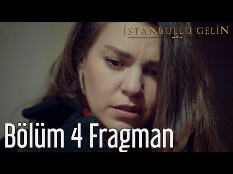 İstanbullu Gelin 4. Bölüm Fragman