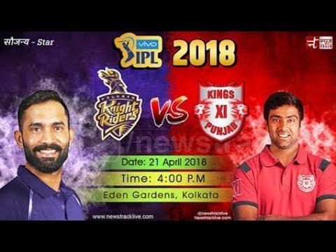 King xi Punjab vs kkr my first ipl match highlight 2018
