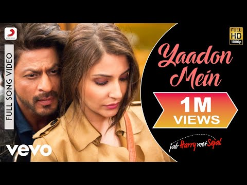 Yaadon Mein - Full Song Video| Anushka | Shah Rukh| Pritam