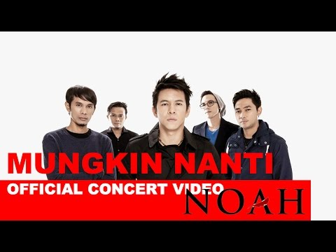 download lagu Noah – Mungkin Nanti – Konser Noah Di Hong gratis