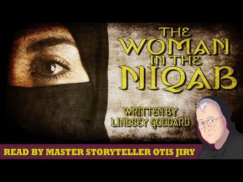 """The Woman in the Niqab"" by Lindsey Goddard — Otis Jiry's Horror Storytime"