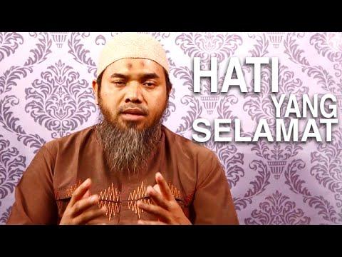 Serial Wasiat Nabi (37): Hati Yang Selamat - Ustdaz Afifi Abdul Wadud