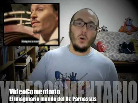 VideoComentario: El imaginario mundo del Dr. Parnassus