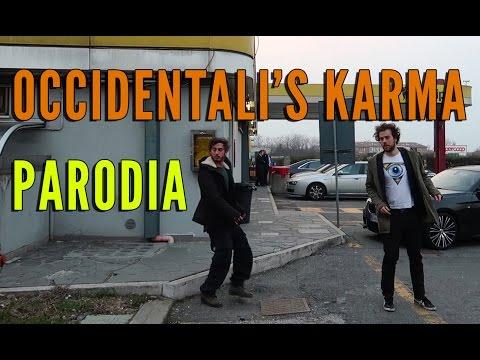 Occidentali's Karma [PARODIA GABBANI]