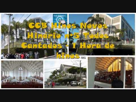 CCB Hinos Novos Hinário nº5 Todos Cantados - 1 Hora de hinos