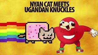 Nyan Cat meets Ugandan Knuckles