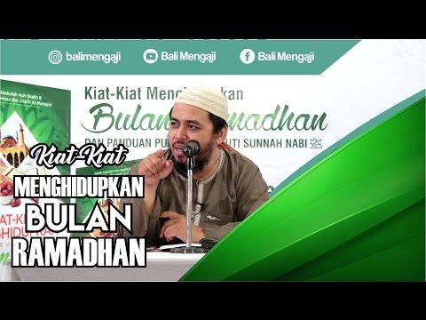 Kiat-Kiat Menghidupkan Bulan Ramadhan - Ustadz DR. Fauzi Hamid Basulthana, MA