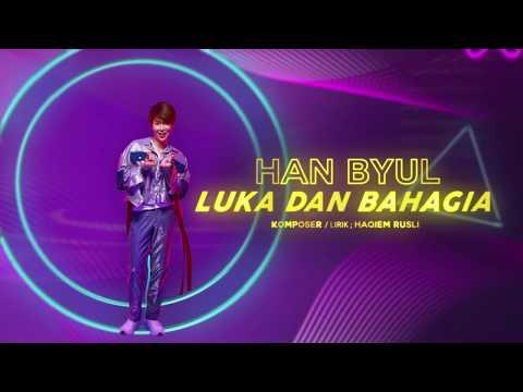 Han Byul - Luka Dan Bahagia [Official Lyric Video]
