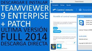 TeamViewer 9 Enterprise│+Patch│De por vida│Descargar e Instalar Full 2014│Ultima Versión│HD