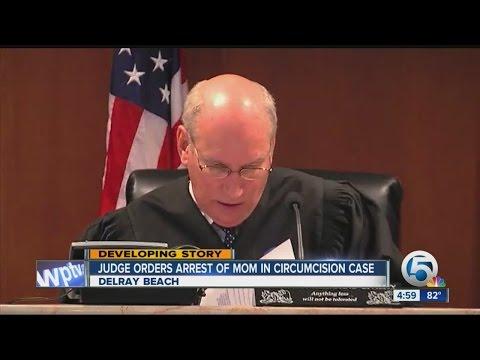 Judge orders arrest of mom in circumcision case