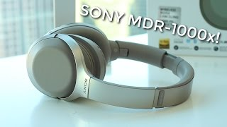 Sony MDR-1000x: An HONEST Review (2016)